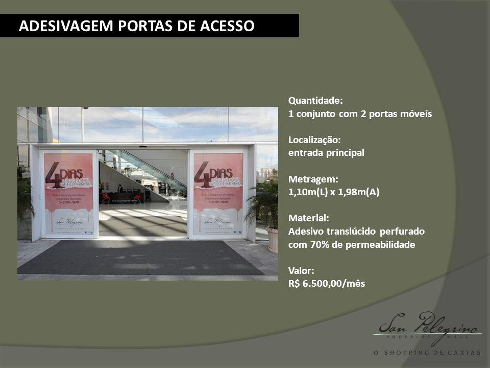Quantidade: 3 conjuntos com 2 portas móveis cada Localização: 2 conjuntos no estacionamento S1 1 conjunto no estacionamento S2 Metragem: 0,82m (L) x 1,92m (A) no S1 0,82m (L) x 2,07m (A) no S2 Material: Adesivo translúcido perfurado com 70% de permeabilidade Valor: R$ 4.200,00/mês por conjunto ADESIVAGEM PORTAS DOS AQUÁRIOS