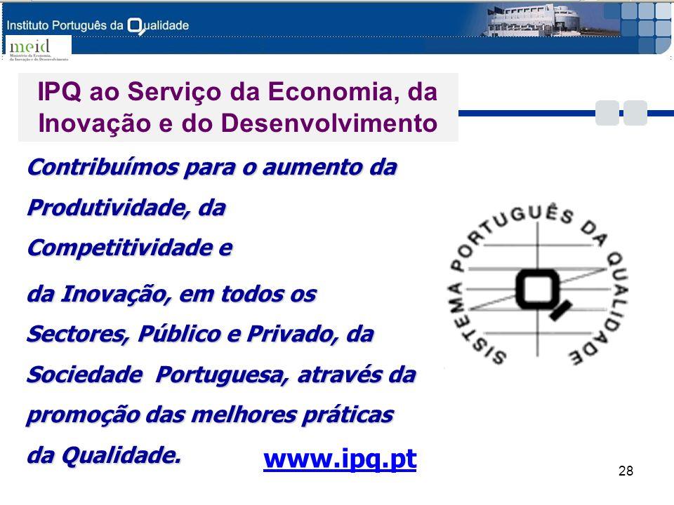 Contribuímos para o aumento da Produtividade, da Competitividade e da Inovação, em todos os Sectores, Público e Privado, da Sociedade Portuguesa, atra