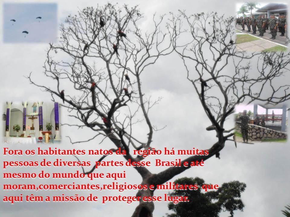 Fora os habitantes natos da região há muitas pessoas de diversas partes desse Brasil e até mesmo do mundo que aqui moram,comerciantes,religiosos e mil