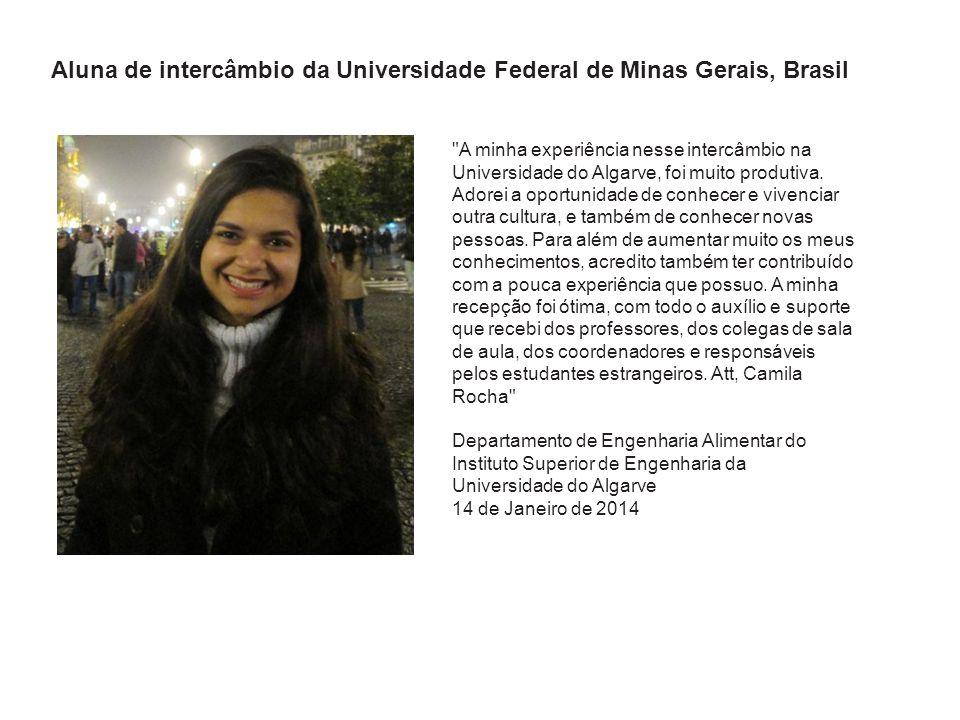 A minha experiência nesse intercâmbio na Universidade do Algarve, foi muito produtiva.
