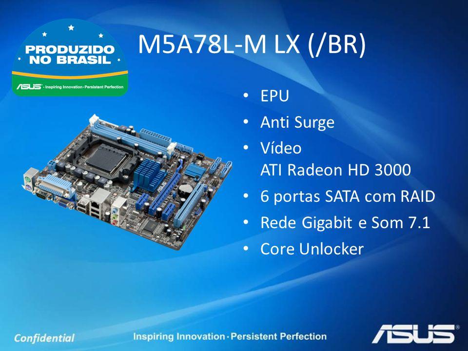 EPU Anti Surge Vídeo ATI Radeon HD 3000 6 portas SATA com RAID Rede Gigabit e Som 7.1 Core Unlocker M5A78L-M LX (/BR)