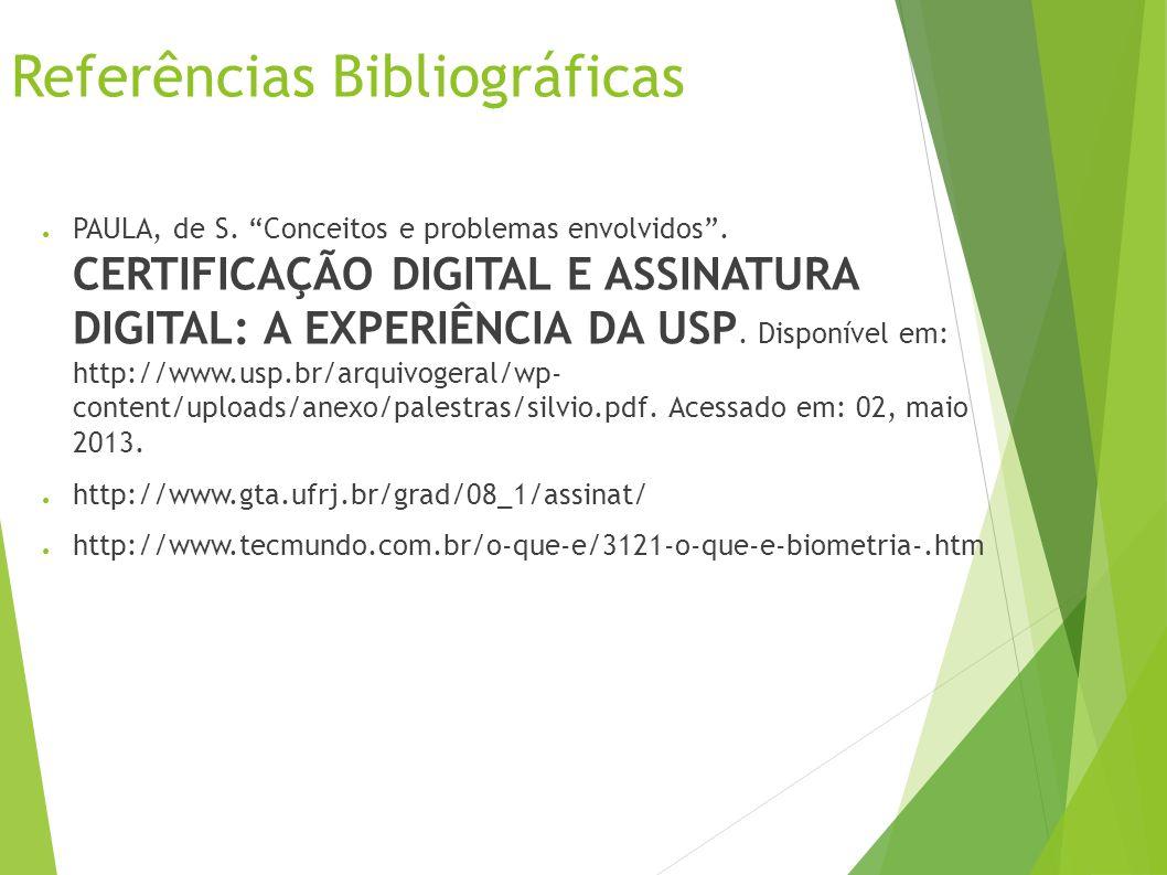 Referências Bibliográficas PAULA, de S.Conceitos e problemas envolvidos.