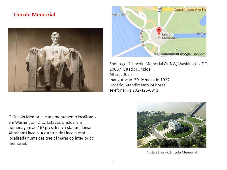 Lincoln Memorial O Lincoln Memorial é um monumento localizado em Washington D.C., Estados Unidos, em homenagem ao 16º presidente estadunidense Abraham