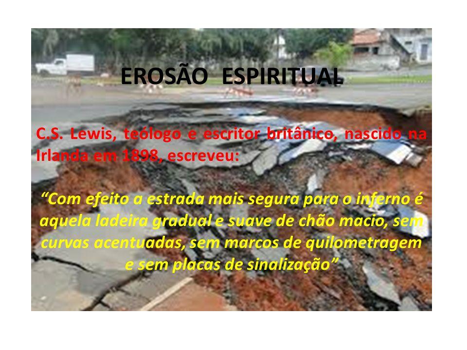 EROSÃO ESPIRITUAL C.S.