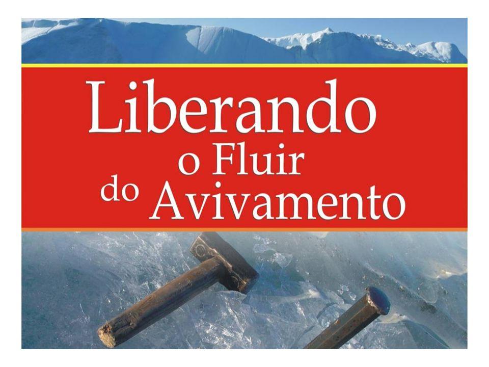 LIBERANDO O FLUIR DO AVIVAMENTO Trata sobre como restaurar relacionamentos.