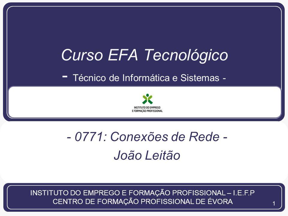 2 EFA - Técnico de Informática e Sistemas | CFPÉvora | 2013 | João Leitão Nota Introdutória Fundamentos/figuras do livro: James F.