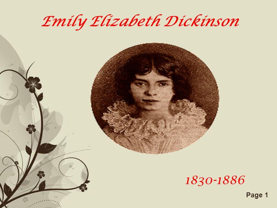 Free Powerpoint TemplatesPage 1 Emily Elizabeth Dickinson 1830-1886