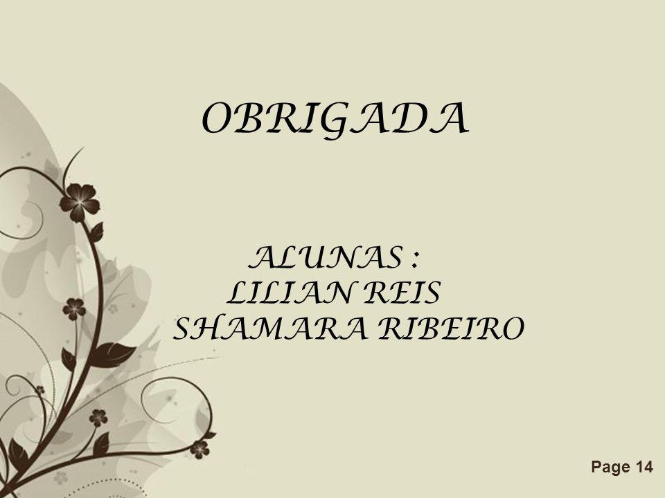 Free Powerpoint TemplatesPage 14 OBRIGADA ALUNAS : LILIAN REIS SHAMARA RIBEIRO