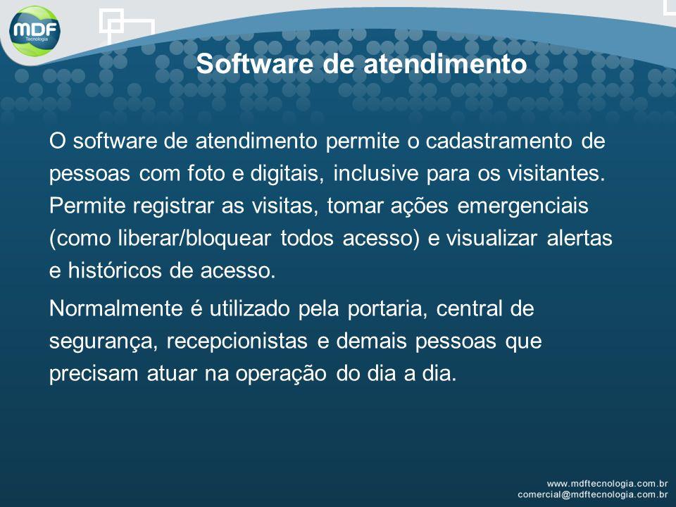O software de atendimento permite o cadastramento de pessoas com foto e digitais, inclusive para os visitantes.