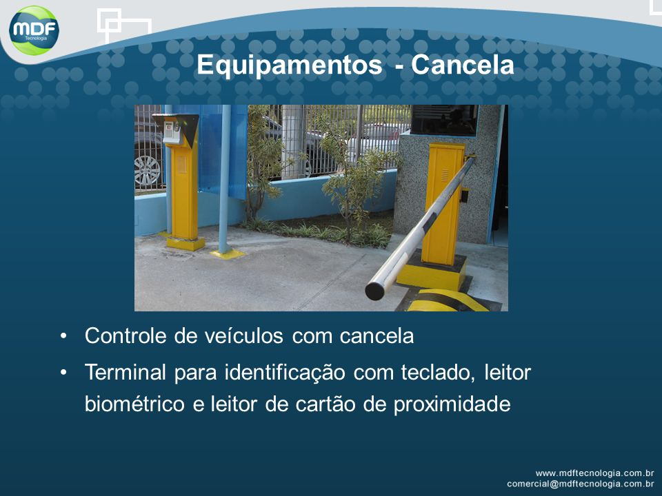 Equipamentos - Cancela Controle de veículos com cancela Terminal para identificação com teclado, leitor biométrico e leitor de cartão de proximidade