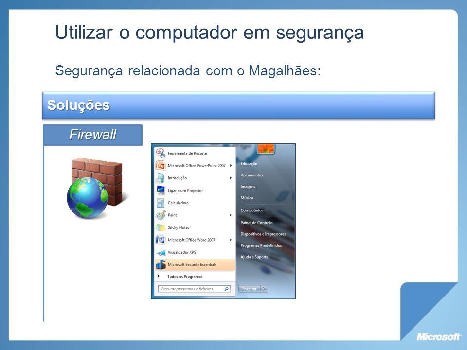 Utilizar o computador em segurança Segurança relacionada com o Magalhães: SoluçõesFirewall