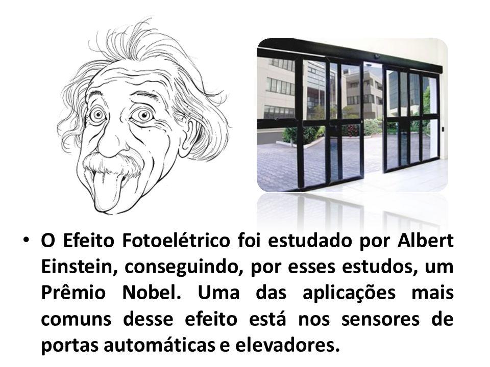 O Efeito Fotoelétrico foi estudado por Albert Einstein, conseguindo, por esses estudos, um Prêmio Nobel. Uma das aplicações mais comuns desse efeito e