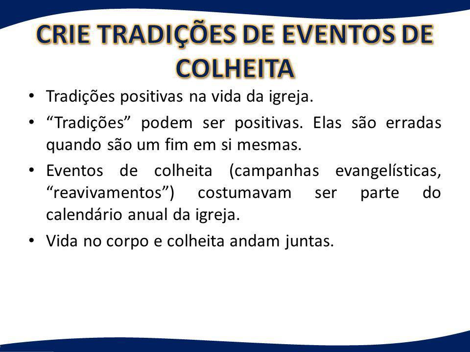 O TEMPO DA COLHEITA É QUANDO AS CÉLULAS ESTÃO MADURAS PARA A COLHEITA!