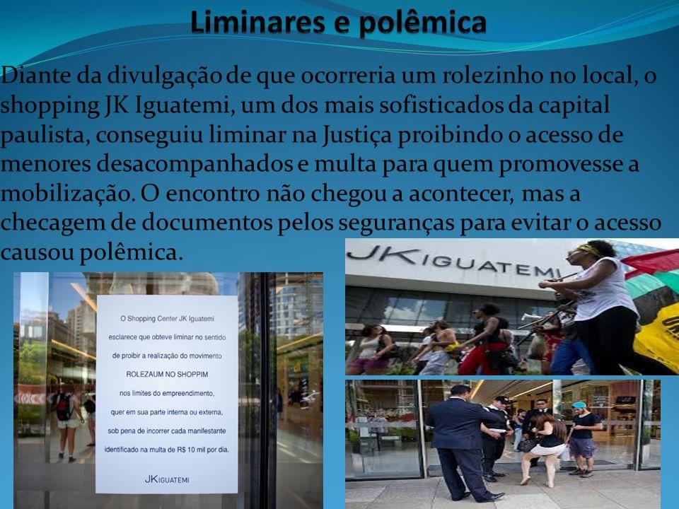 Diante da divulgação de que ocorreria um rolezinho no local, o shopping JK Iguatemi, um dos mais sofisticados da capital paulista, conseguiu liminar n