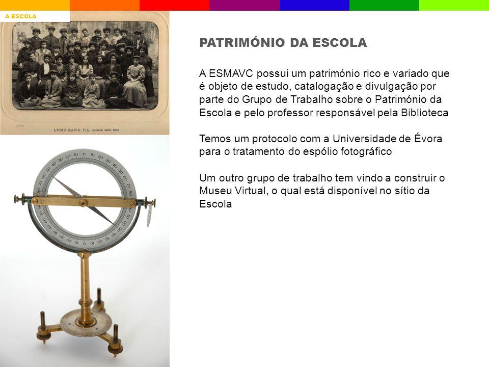 A ESMAVC possui um património rico e variado que é objeto de estudo, catalogação e divulgação por parte do Grupo de Trabalho sobre o Património da Esc