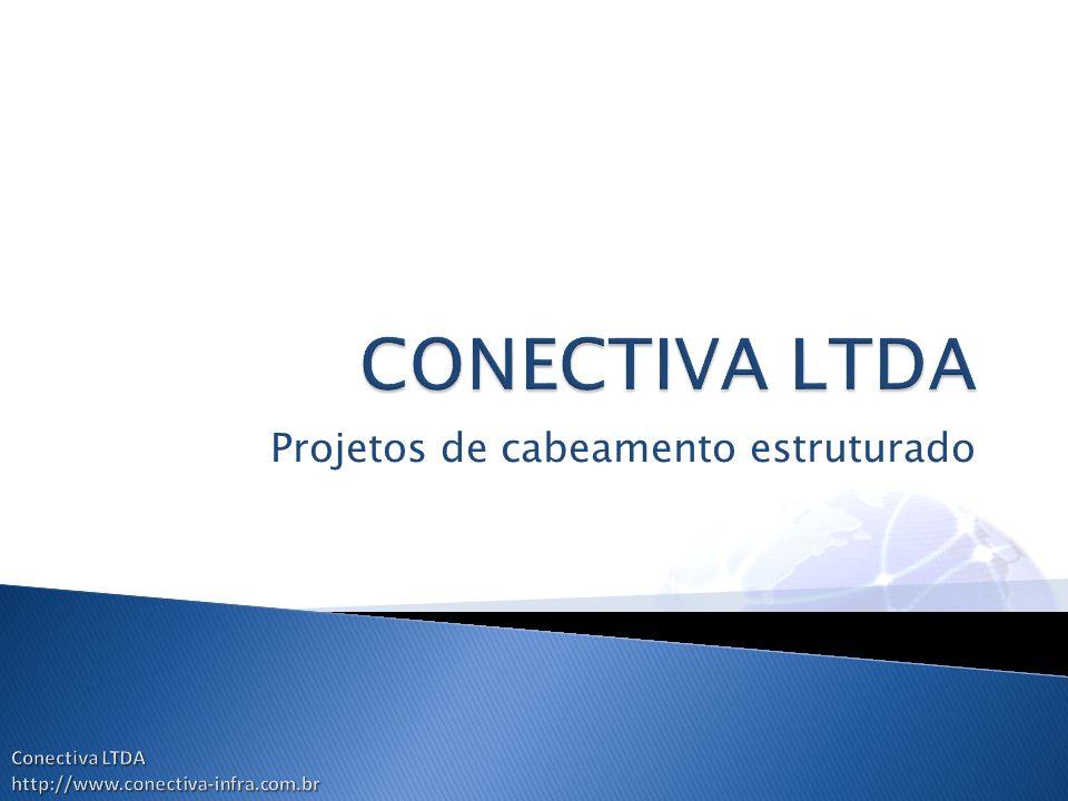 Projetos de cabeamento estruturado