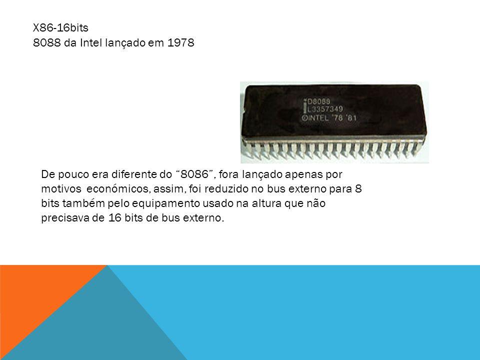 8088 da Intel lançado em 1978 De pouco era diferente do 8086, fora lançado apenas por motivos económicos, assim, foi reduzido no bus externo para 8 bi