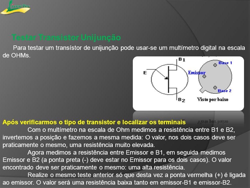 Testar Transistor Unijunção Para testar um transístor de unijunção pode usar-se um multímetro digital na escala de OHMs. Após verificarmos o tipo de t