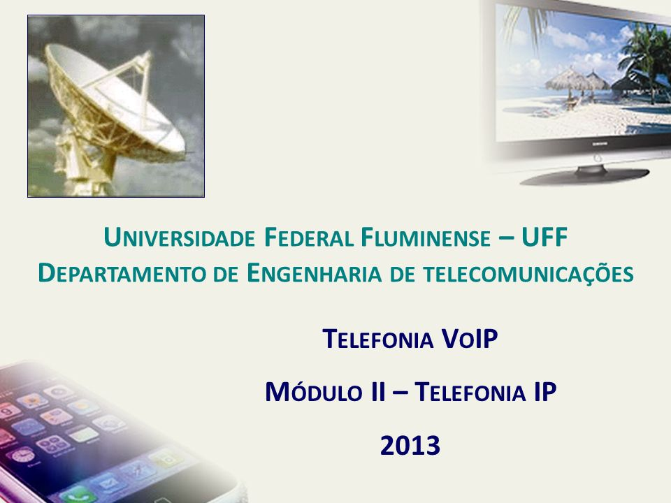 P ARTE II – T ELEFONIA IP (V O IP) 1.I NTRODUÇÃO A T ELEFONIA IP (V O IP) 2.P ROTOCOLOS RTP/RTCP 3.P ROTOCOLO H323 4.P ROTOCOLO SIP 5.S EGURANÇA EM T ELEFONIA IP 6.Q UALIDADE DE V OZ 7.U TILIZAÇÃO DE CODEC S 8.C ALCULO DE B ANDA 9.Q UALIDADE DE S ERVIÇO (Q O S) E ASPECTOS ESTRATÉGICOS EM V O IP Agenda TELEFONIA IP
