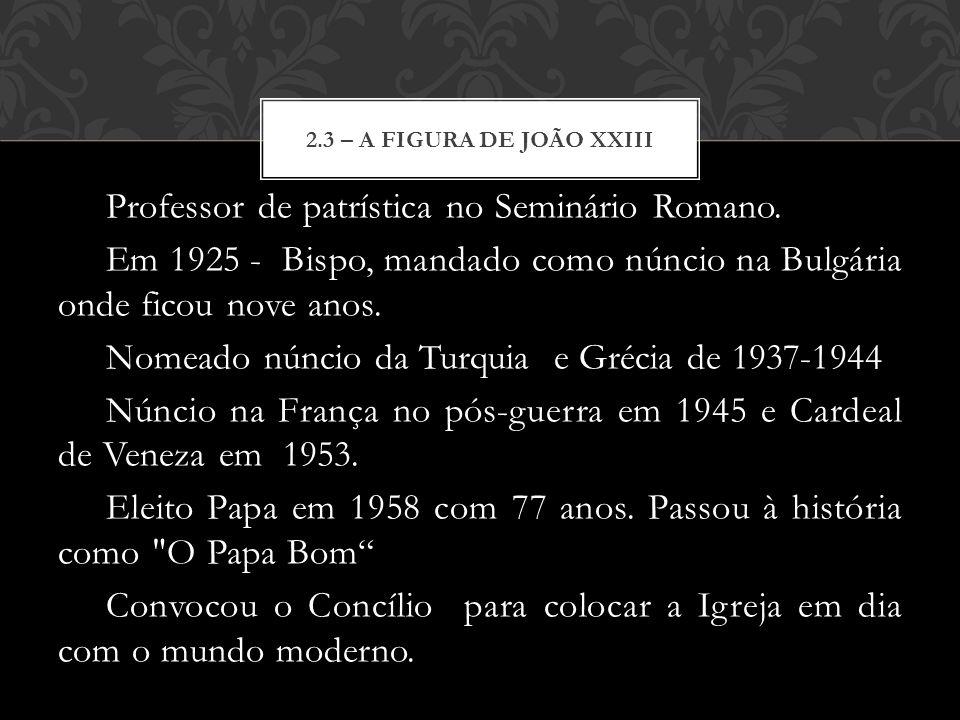 Professor de patrística no Seminário Romano. Em 1925 - Bispo, mandado como núncio na Bulgária onde ficou nove anos. Nomeado núncio da Turquia e Grécia