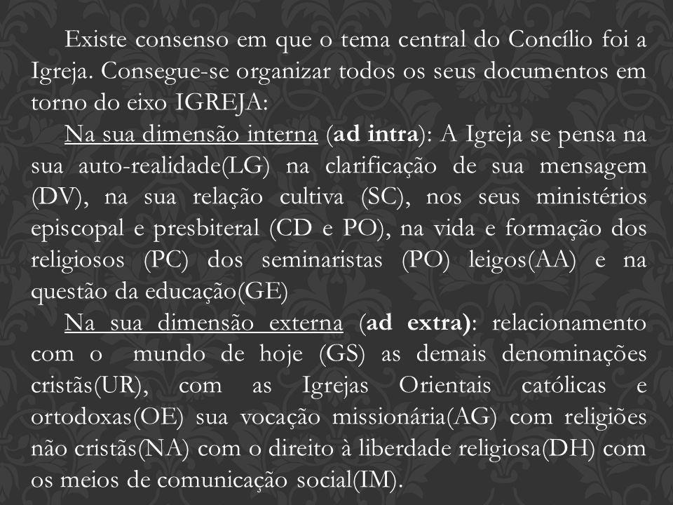 Existe consenso em que o tema central do Concílio foi a Igreja. Consegue-se organizar todos os seus documentos em torno do eixo IGREJA: Na sua dimensã