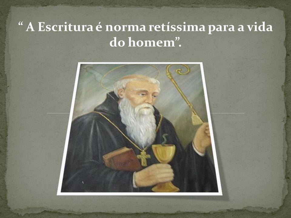 A Escritura é norma retíssima para a vida do homem.
