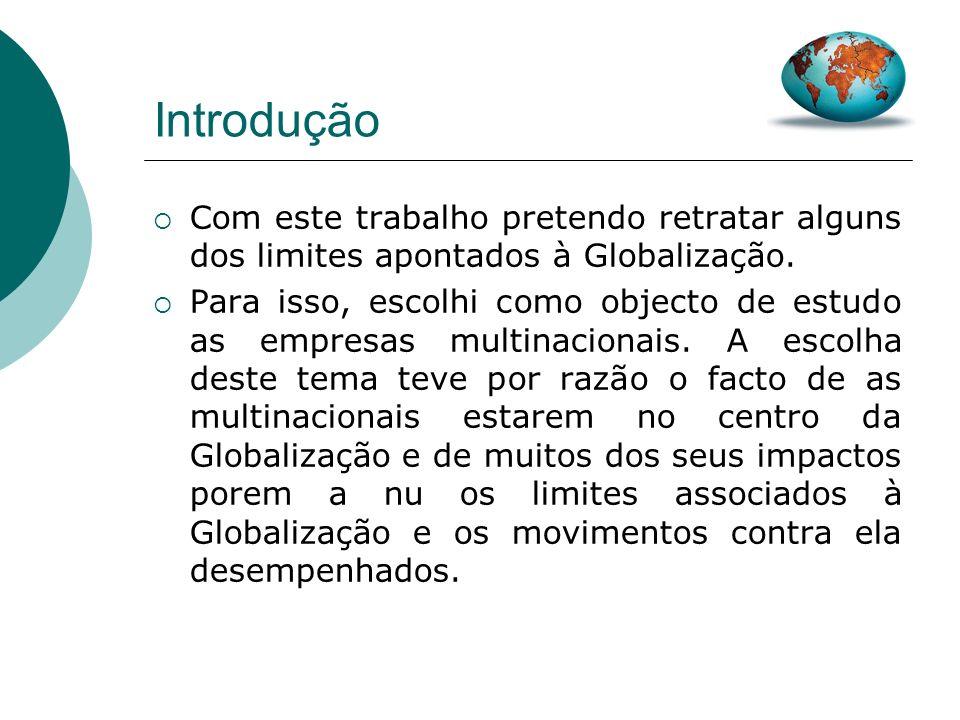 Os Limites da Globalização A Empresa Multinacional