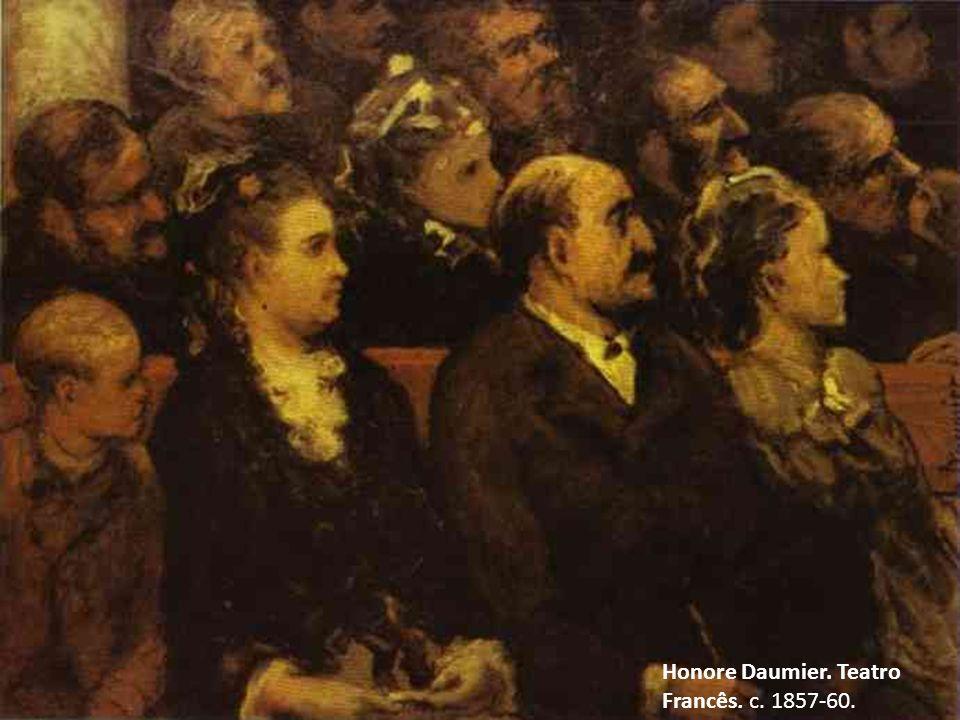 Honore Daumier. Teatro Francês. c. 1857-60.