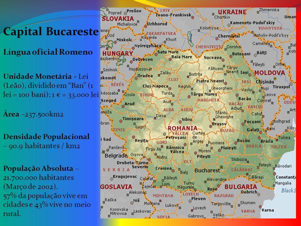 Capital Bucareste Língua oficial Romeno População Absoluta – 21.700.000 habitantes (Março de 2002). 57% da população vive em cidades e 43% vive no mei