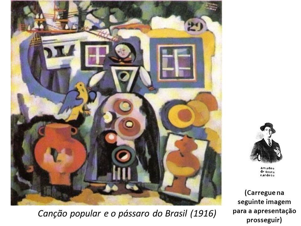 Canção popular e o pássaro do Brasil (1916) (Carregue na seguinte imagem para a apresentação prosseguir)