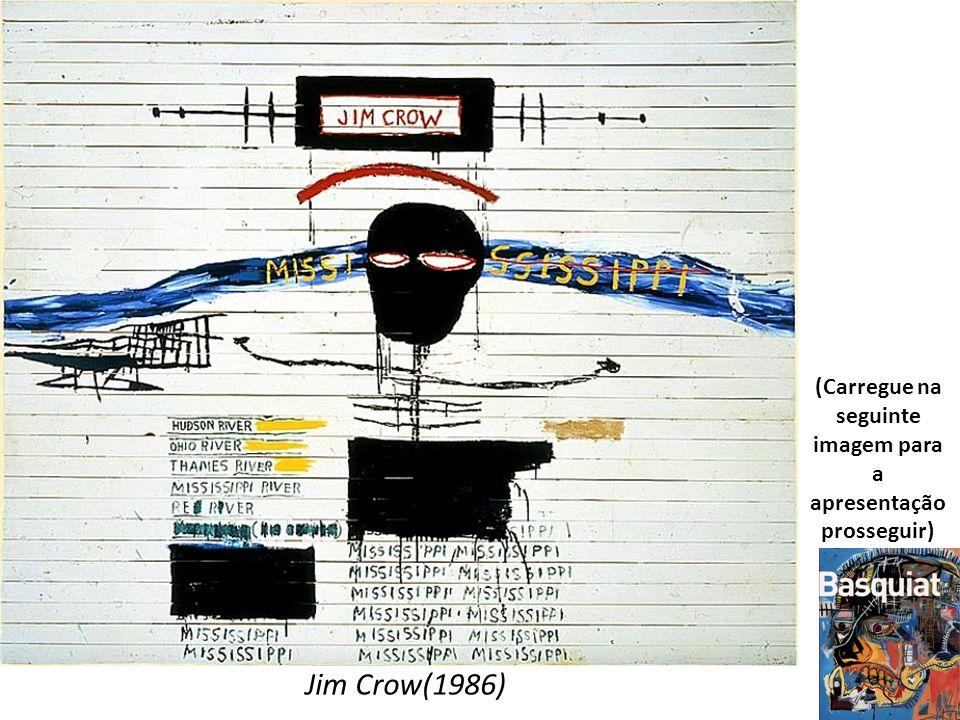 Jim Crow(1986) (Carregue na seguinte imagem para a apresentação prosseguir)