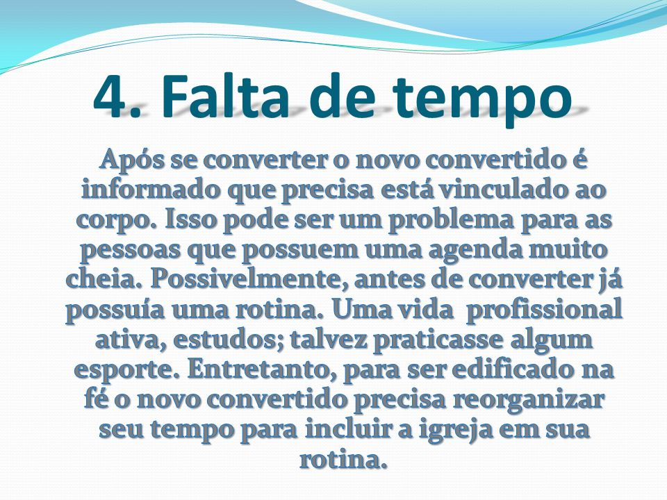 4. Falta de tempo