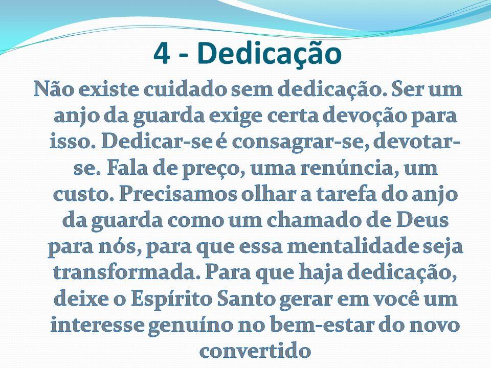4 - Dedicação