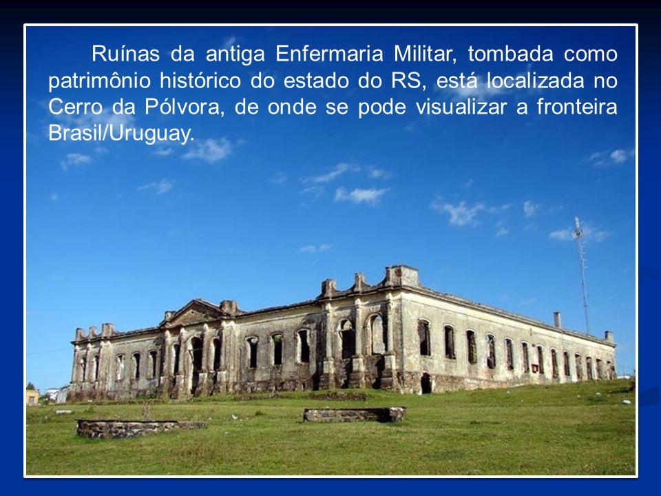 Ruínas da antiga Enfermaria Militar, tombada como patrimônio histórico do estado do RS, está localizada no Cerro da Pólvora, de onde se pode visualiza