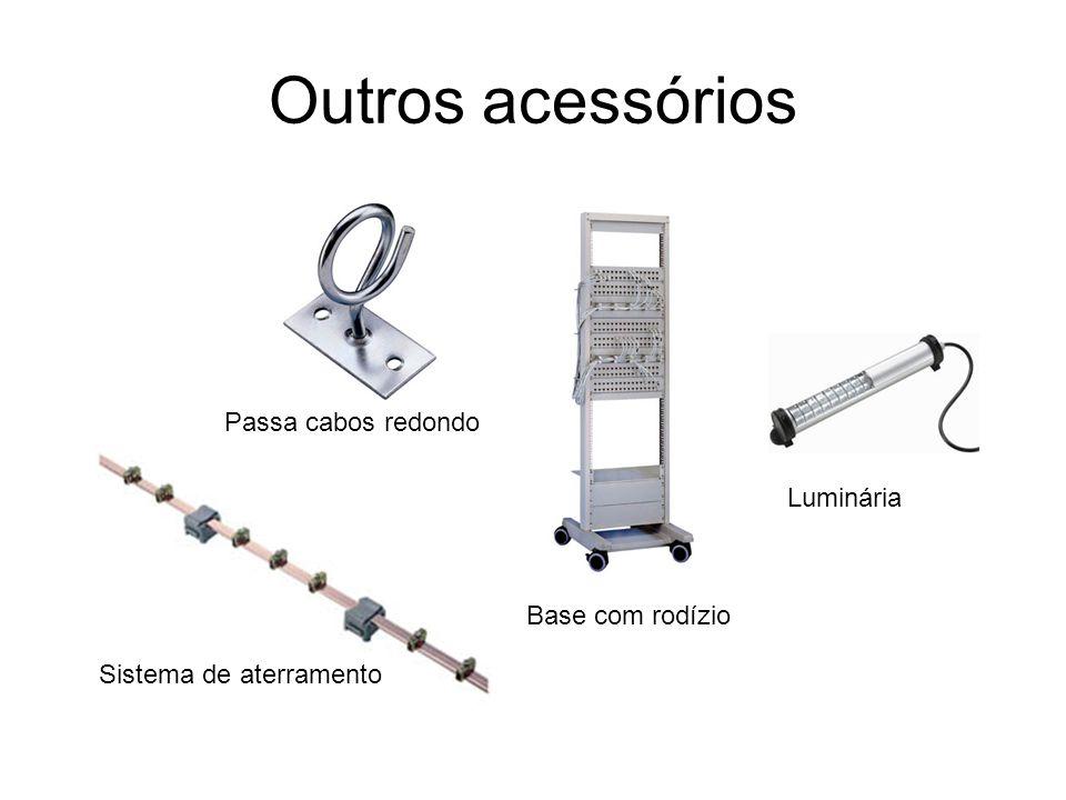 Outros acessórios Passa cabos redondo Sistema de aterramento Base com rodízio Luminária