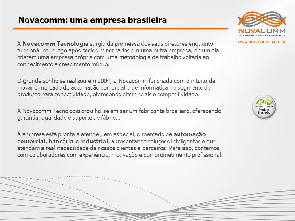 Novacomm: uma empresa brasileira A Novacomm Tecnologia surgiu da promessa dos seus diretores enquanto funcionários, e logo após sócios minoritários em