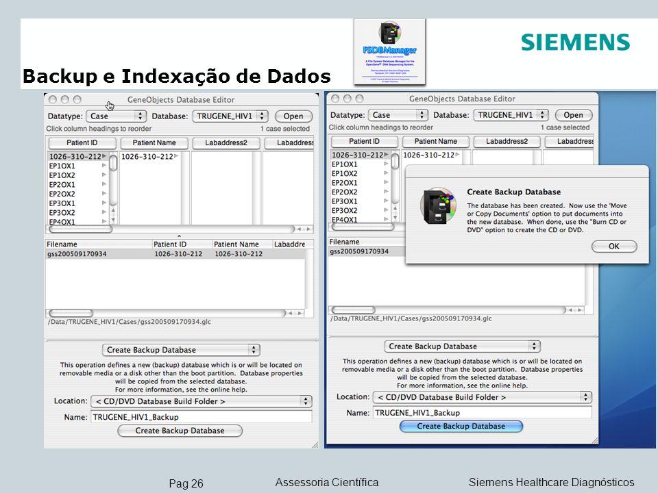 Pag 26 Siemens Healthcare DiagnósticosAssessoria Científica Backup e Indexação de Dados