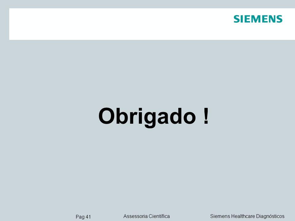 Pag 41 Siemens Healthcare DiagnósticosAssessoria Científica Obrigado !