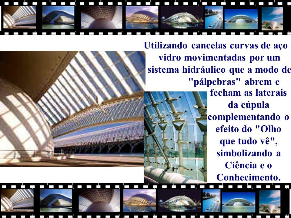 fecham as laterais da cúpula complementando o efeito do Olho que tudo vê , simbolizando a Ciência e o Conhecimento.