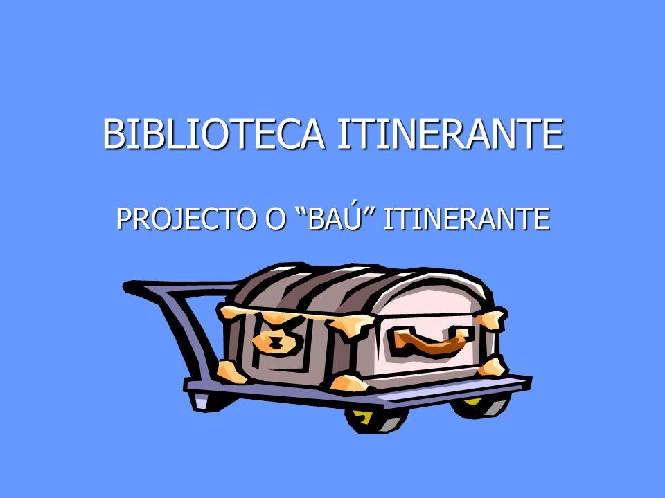 BIBLIOTECA ITINERANTE PROJECTO O BAÚ ITINERANTE