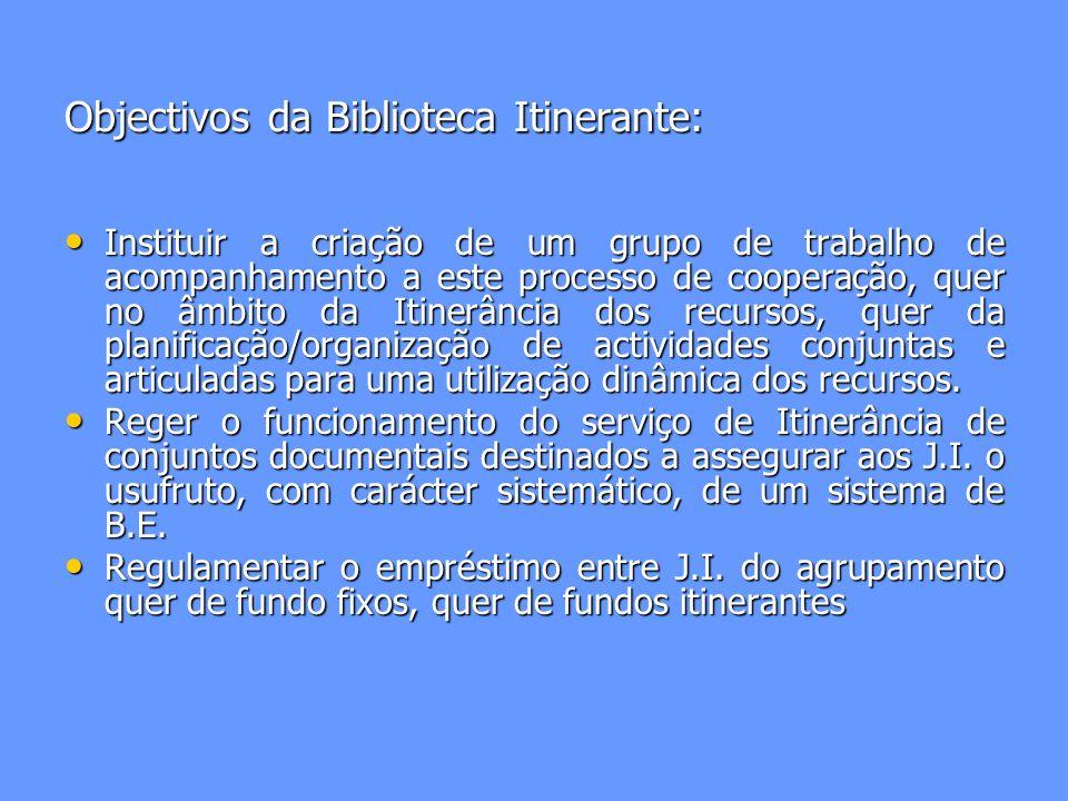 Finalidade: O Projecto Biblioteca Itinerante ou Baú Itinerante tem como finalidade; Incentivar a cooperação entre Jardins de Infância, Encarregados de