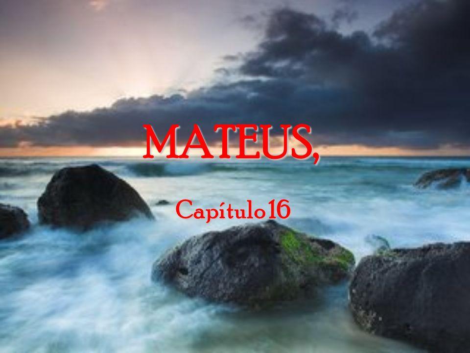 Leia agora este lindo texto da Bíblia Sagrada: Evangelho segundo MATEUS, Capítulos 16 e 17 MATEUS, Capítulos 16 e 17 Leia antes os capítulos de 1 a 15 de Mateus na versão Bíblia Viva da Editora Mundo Cristão.