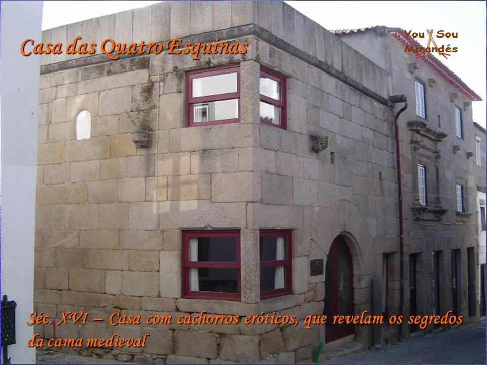 Casa das Quatro Esquinas Séc.