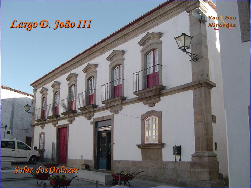 Largo D. João III Solar dos Ordazes