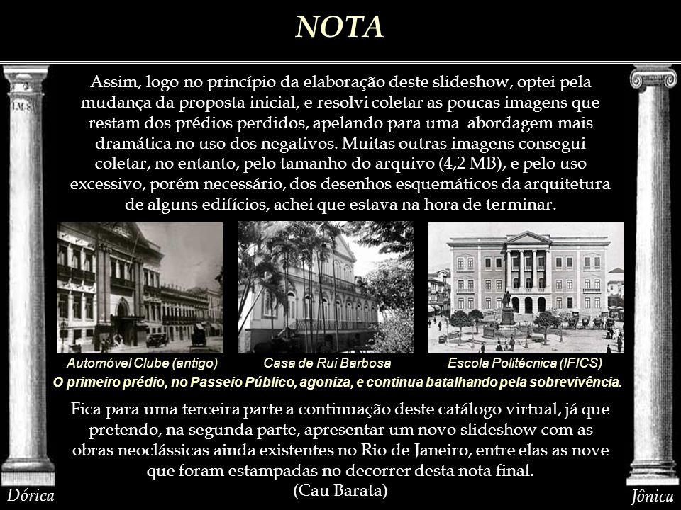 O que sobrevive do neoclassicismo no Rio de Janeiro é em grande parte obra de discípulos de Grandjean, na arquitetura; de Debret, na pintura e dos Ferrez, na escultura e na medalhística.
