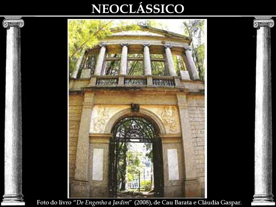 NEOCLÁSSICO Ação de Grandjean e de Debret Largo do Machado em 1835.