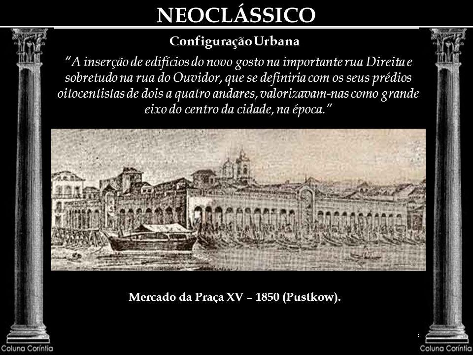 NEOCLÁSSICO DEMOLIDO Adquirindo o seu pórtico já desmontado, das mãos do demolidor, o Patrimônio Histórico e Artístico Nacional levou-o para a aléa de