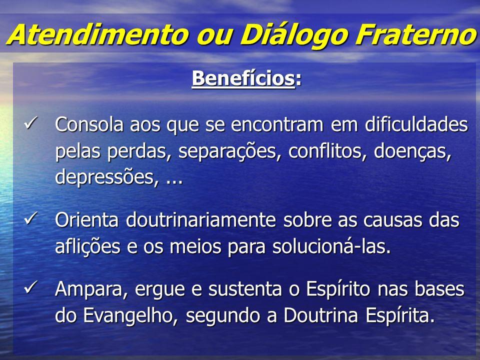 Benefícios: Consola aos que se encontram em dificuldades pelas perdas, separações, conflitos, doenças, depressões,...