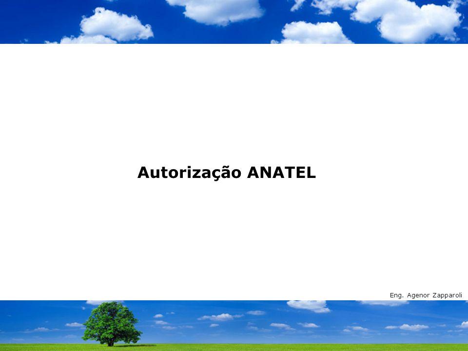 Autorização ANATEL Eng. Agenor Zapparoli