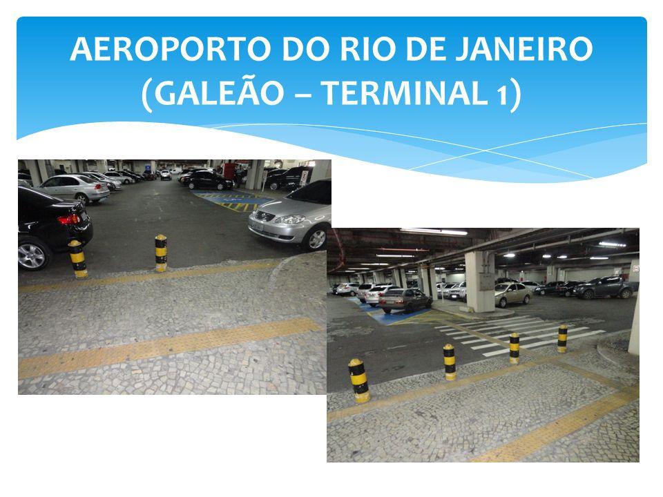 AEROPORTO DO RIO DE JANEIRO (GALEÃO – TERMINAL 1)